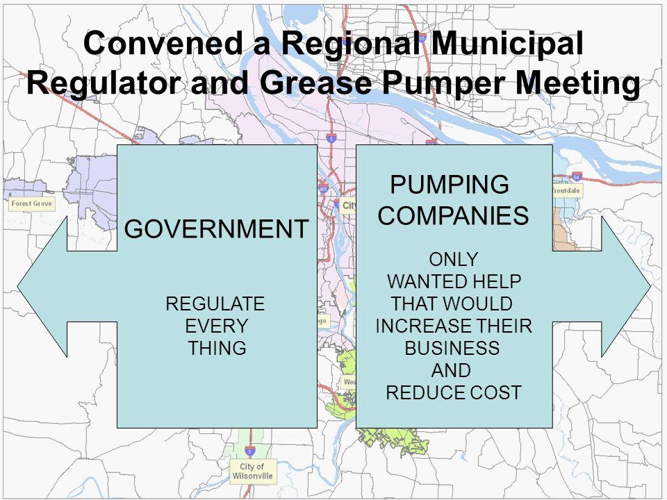 PREFERED PUMPER PROGRAM Local Program Development Work with Grease Pumpers Region wide set of pumping standards.