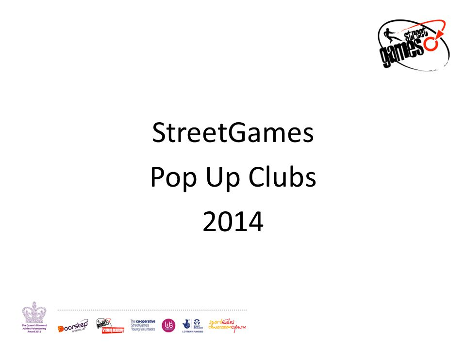 StreetGames Pop Up Clubs 2014