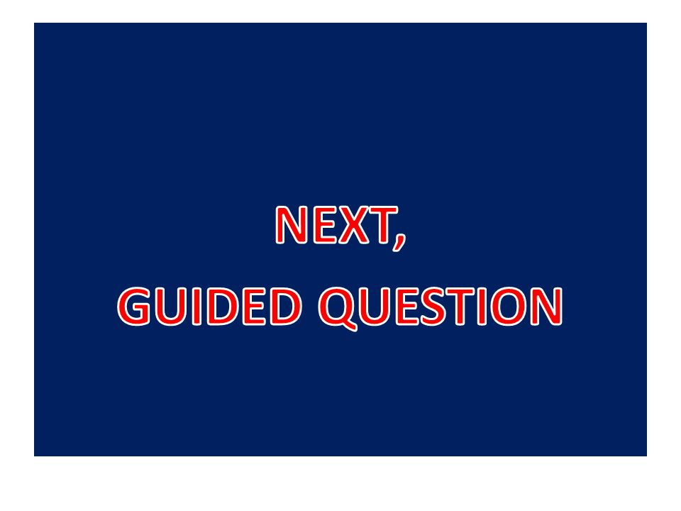 10/9/12 40 Guided Question