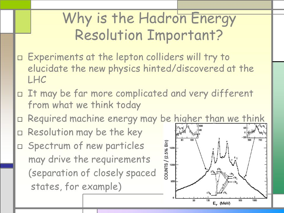 Why is the Hadron Energy Resolution Important.