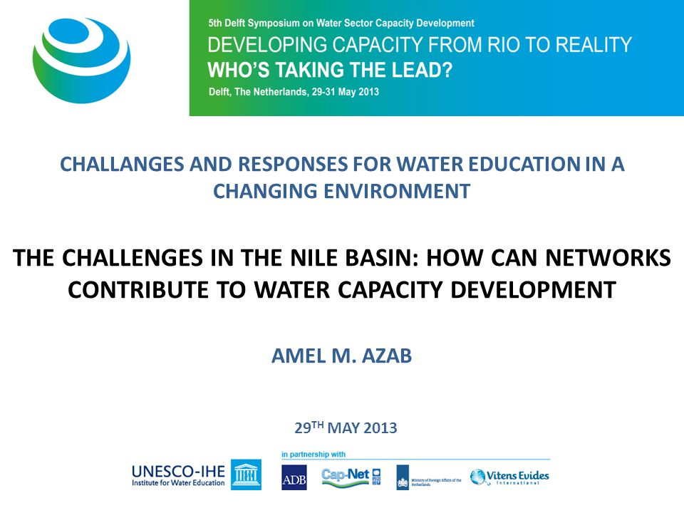 Conclusions Cooperation and partnerships are the key to sustainable development of shared water resources.