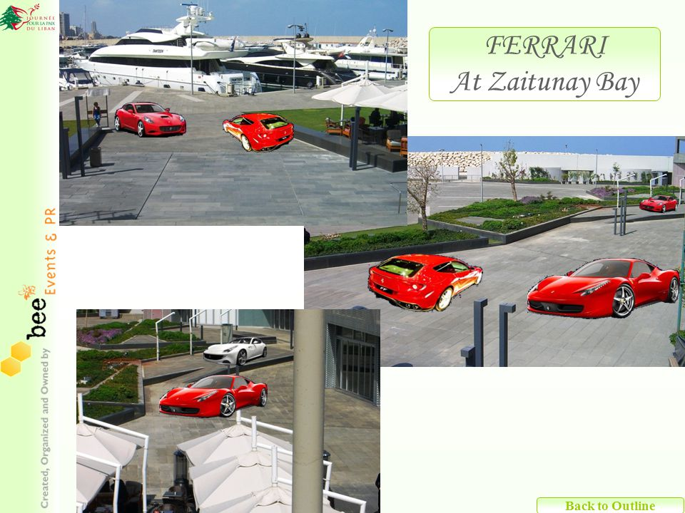 Back to Outline FERRARI At Zaitunay Bay