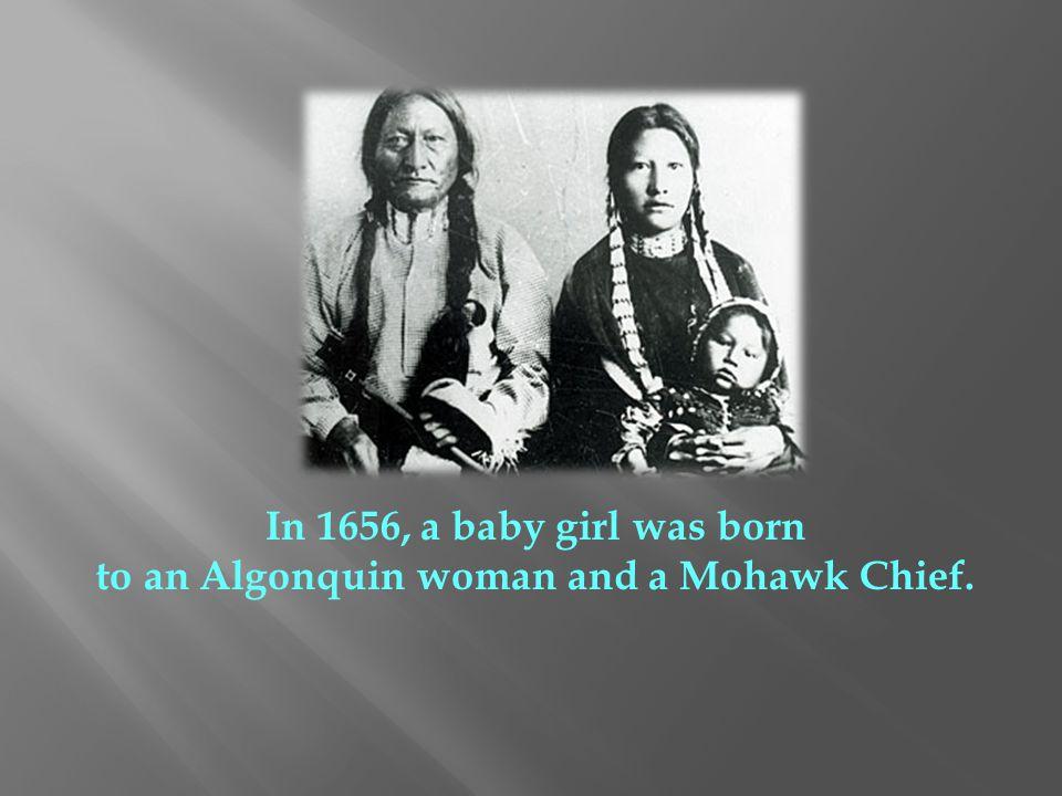 Tekakwitha often saw the Black Robes in her village.