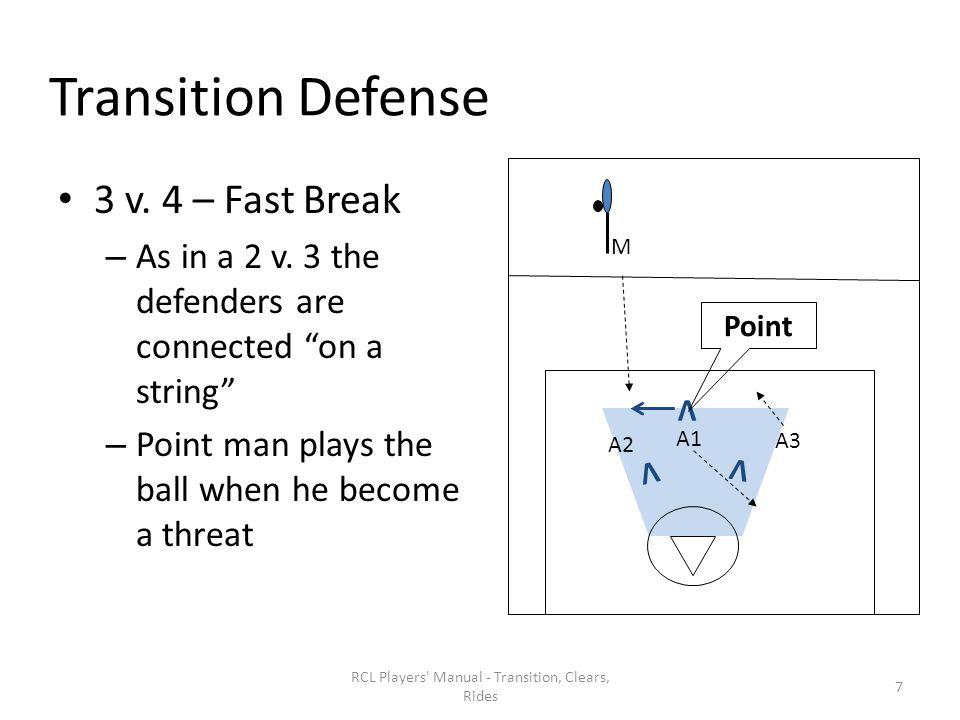 Group Fundamentals - Points of Emphasis In all practice drills attempt to play out to full field situations Using this style allows more players on the team the chance to play and contribute A well-planned substitution pattern is important if a team is going to run up-tempo transition for an entire game Have players run shorter time but harder RCL Players Manual - Transition, Clears, Rides 48