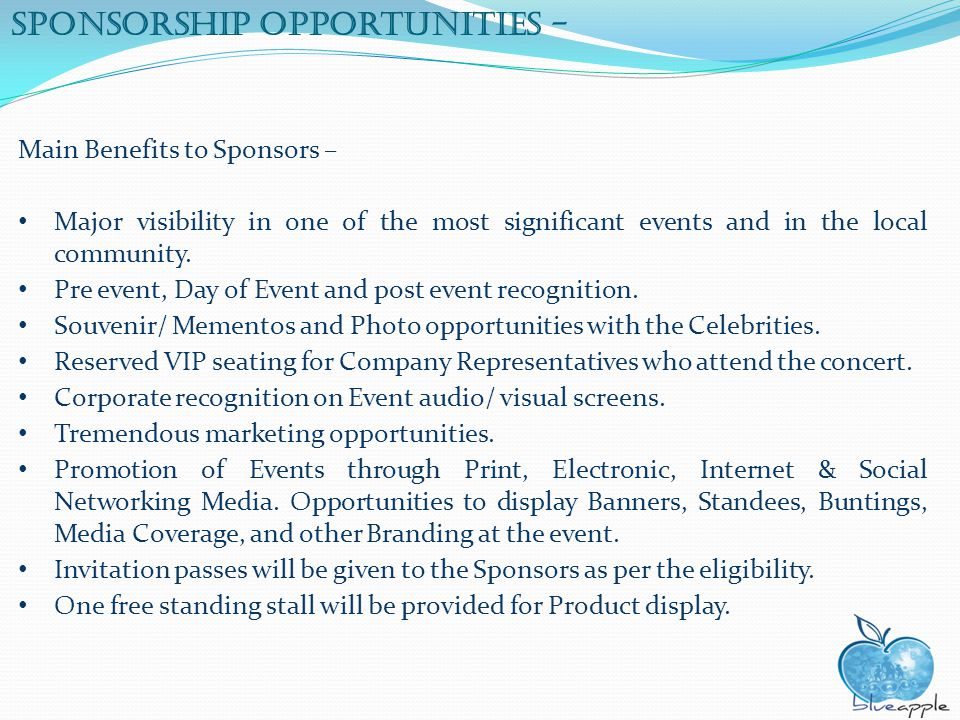 Sponsorship opportunities - Main Benefits to Sponsors – Major visibility in one of the most significant events and in the local community. Pre event,