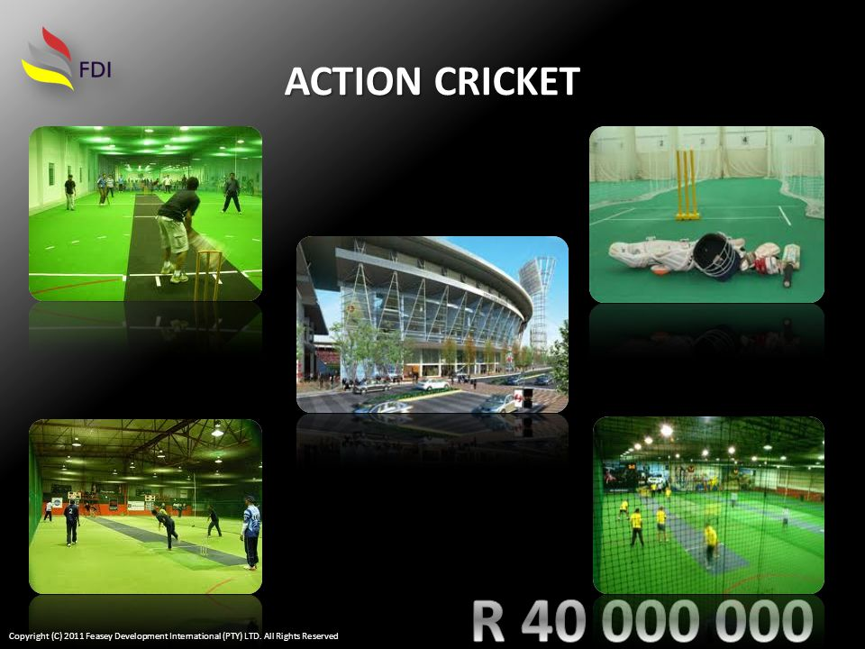 ACTION CRICKET Copyright (C) 2011 Feasey Development International (PTY) LTD. All Rights Reserved