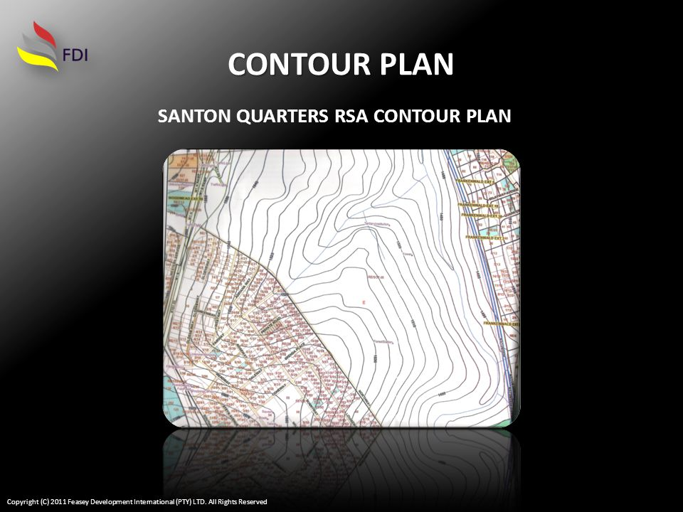 CONTOUR PLAN SANTON QUARTERS RSA CONTOUR PLAN Copyright (C) 2011 Feasey Development International (PTY) LTD.