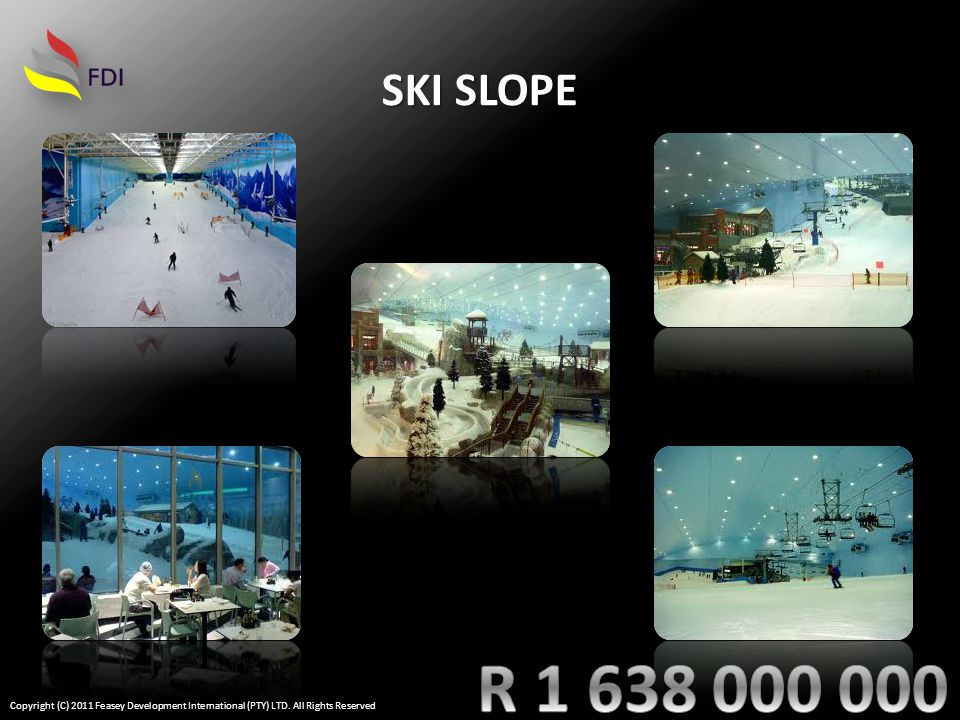 SKI SLOPE Copyright (C) 2011 Feasey Development International (PTY) LTD. All Rights Reserved