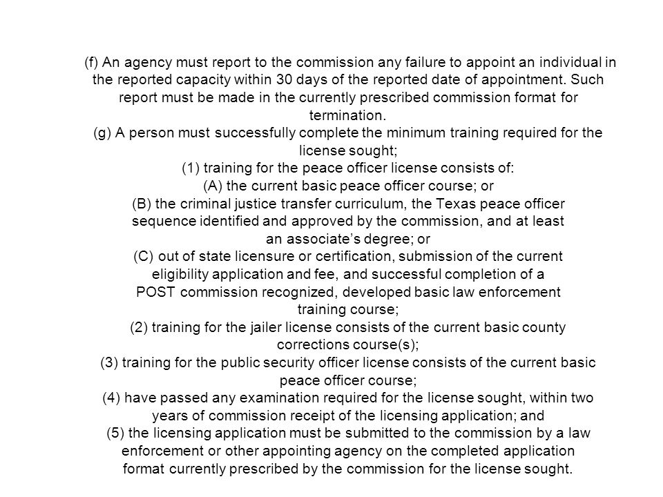 (f) An agency must report to the commission any failure to appoint an individual in the reported capacity within 30 days of the reported date of appoi