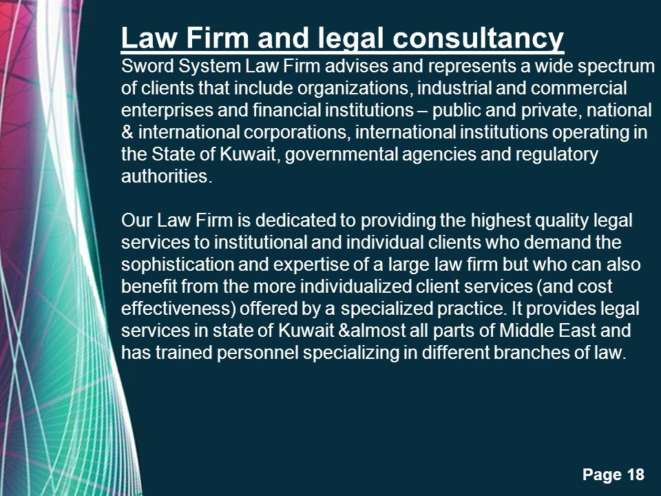 Free Powerpoint Templates Page 18 Law Firm and legal consultancy Sword System Law Firm advises and represents a wide spectrum of clients that include