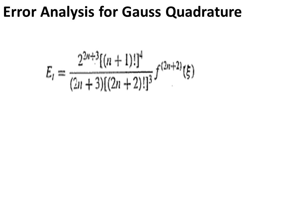 Error Analysis for Gauss Quadrature