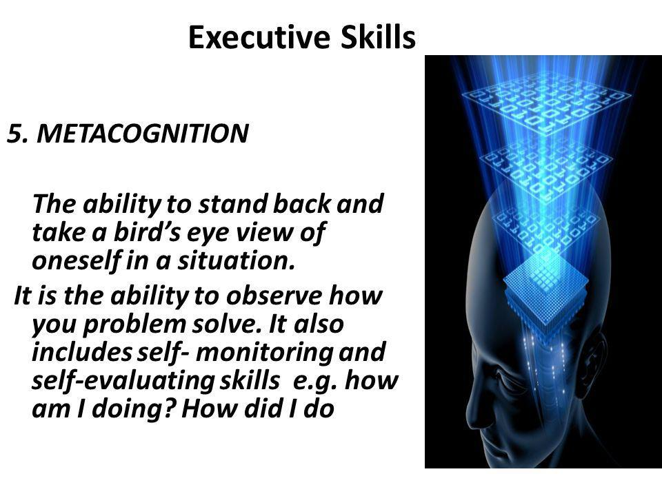 Executive Skills 5.