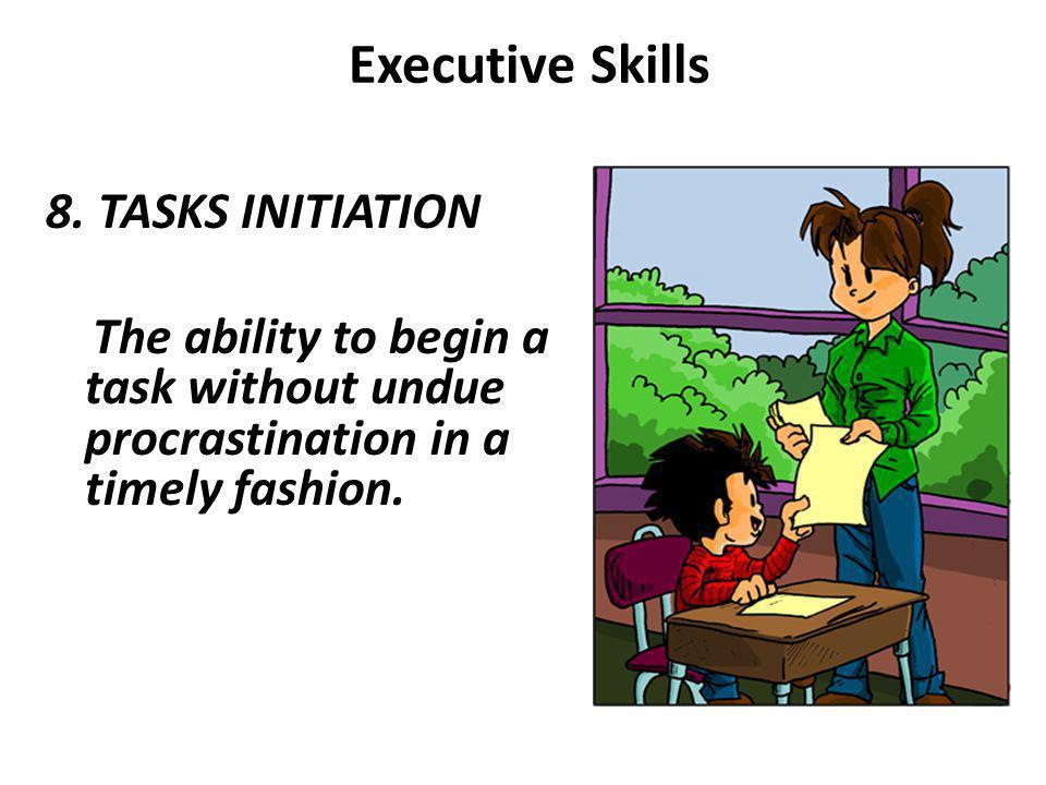 Executive Skills 8.