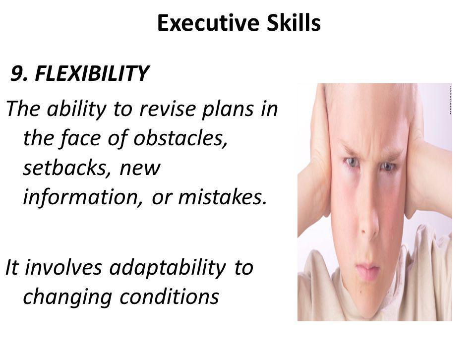Executive Skills 9.