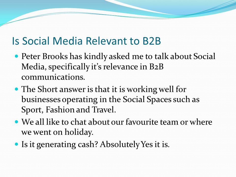 Is Social Media Relevant to B2B.
