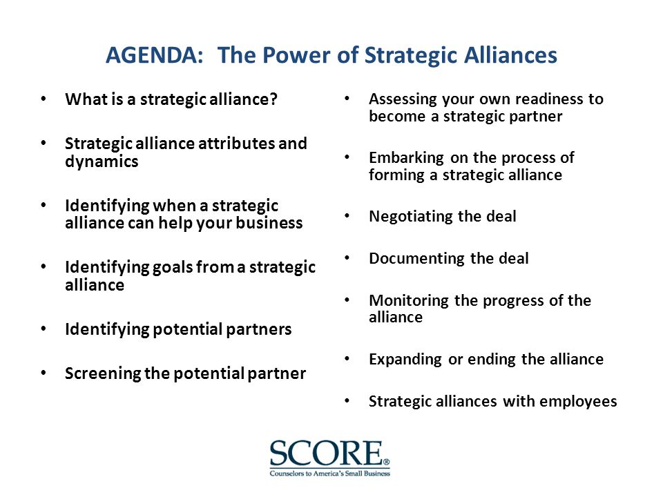 AGENDA: The Power of Strategic Alliances What is a strategic alliance.