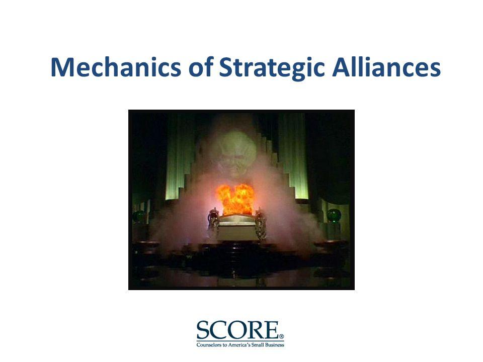 Mechanics of Strategic Alliances