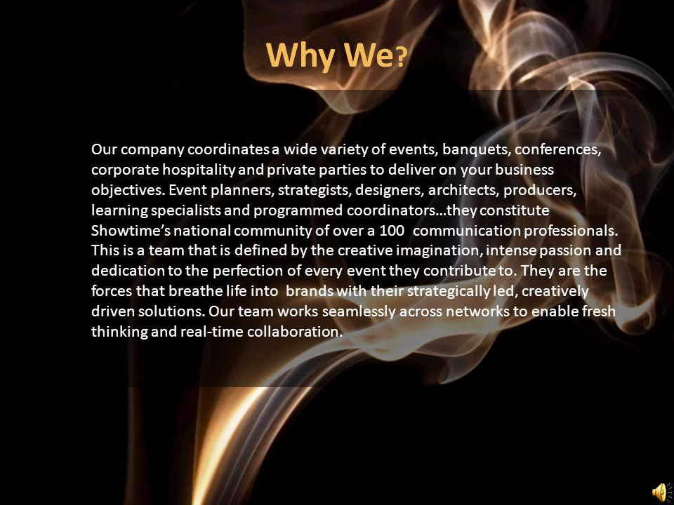 Our company coordinates a wide variety of events, banquets, conferences, corporate hospitality and private parties to deliver on your business objecti