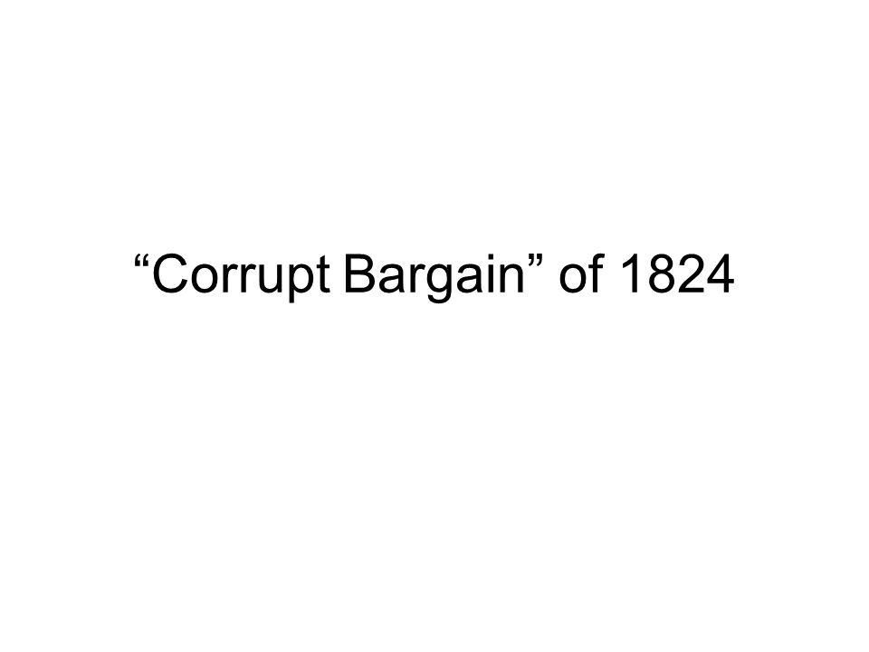 Corrupt Bargain of 1824