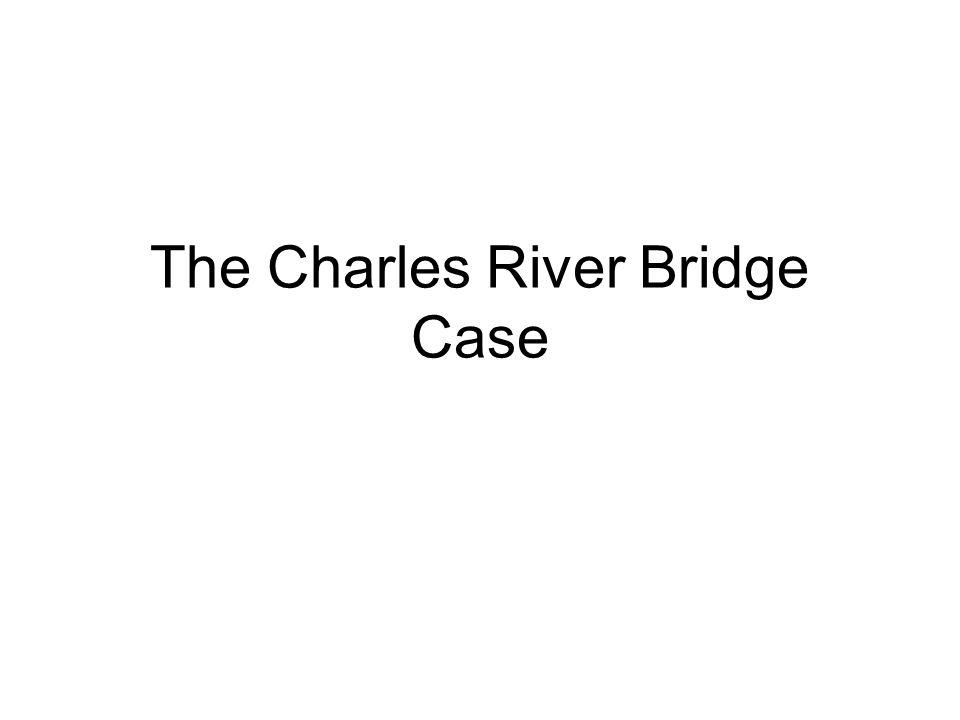 The Charles River Bridge Case