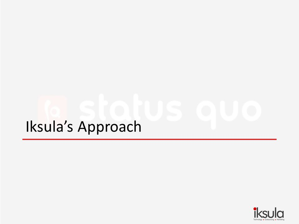 Iksulas Approach