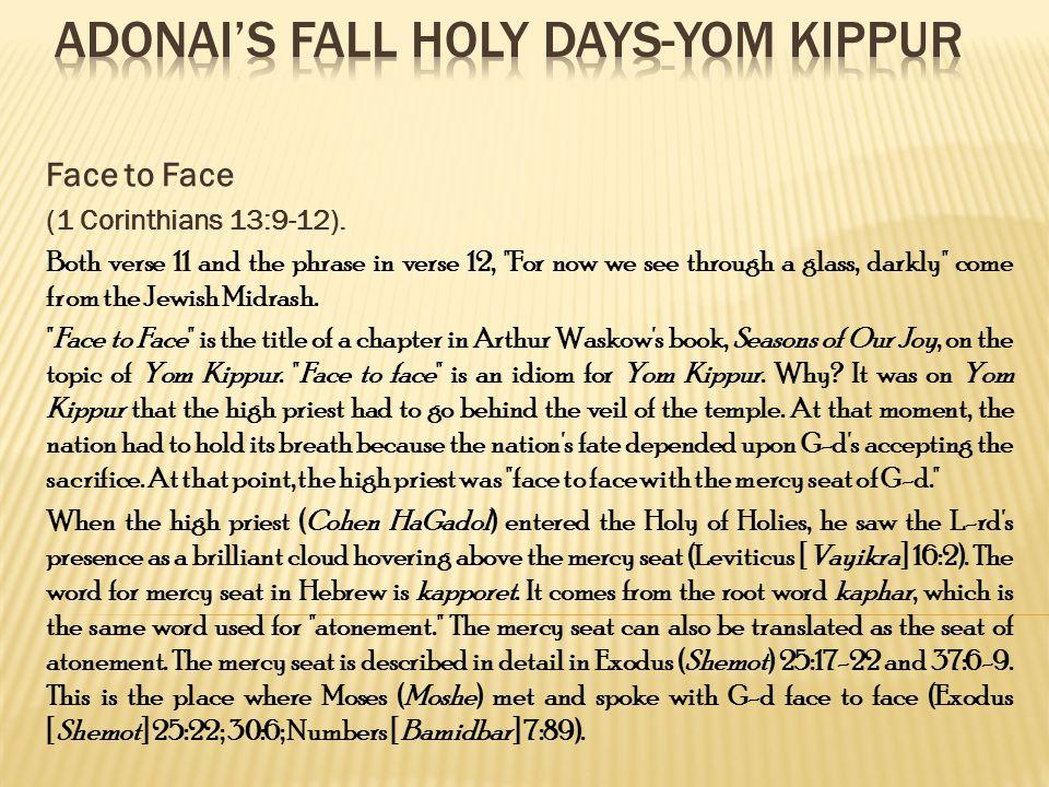 Face to Face (1 Corinthians 13:9-12).
