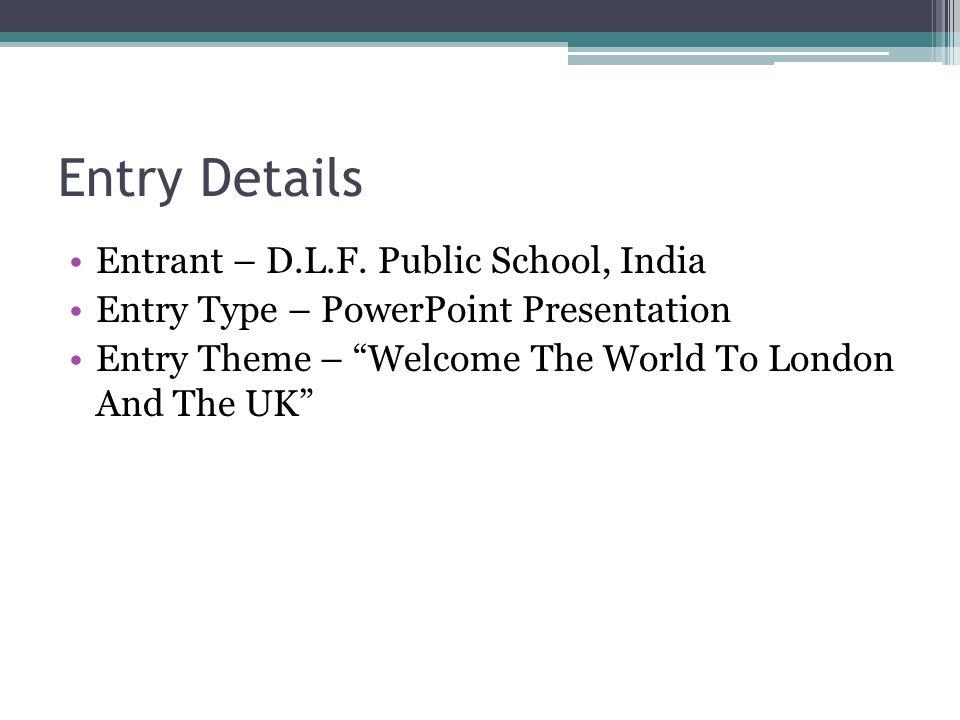 Entry Details Entrant – D.L.F.