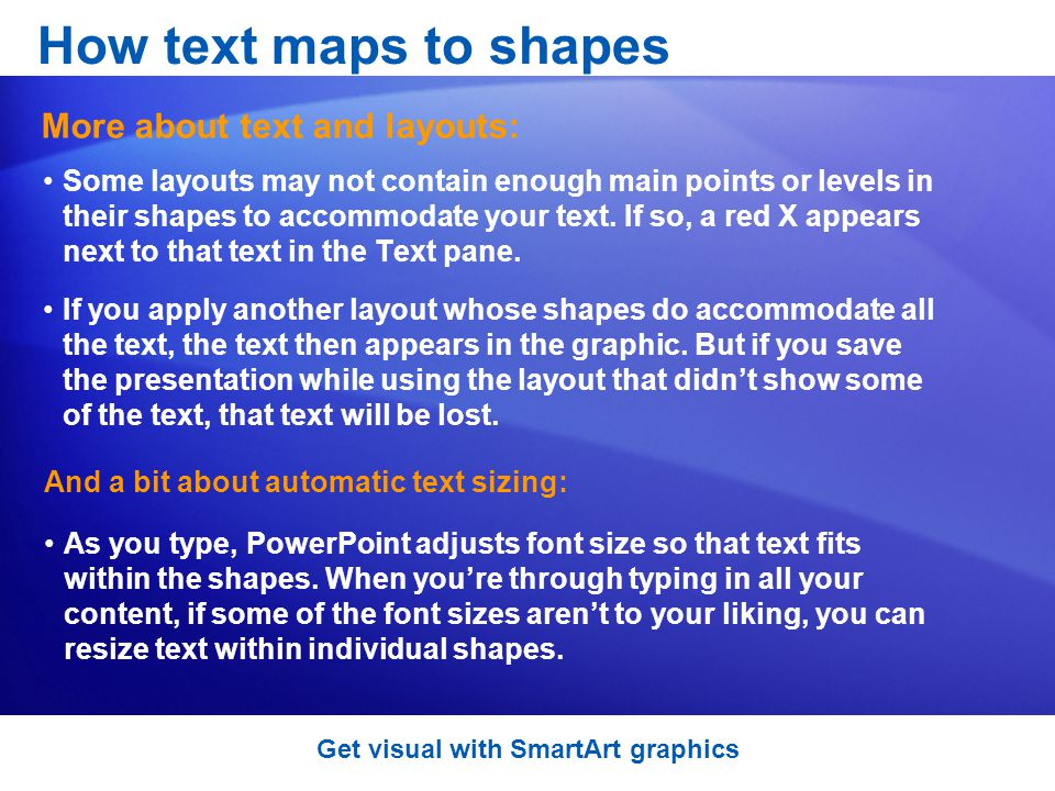 Some layouts may not contain enough main points or levels in their shapes to accommodate your text.