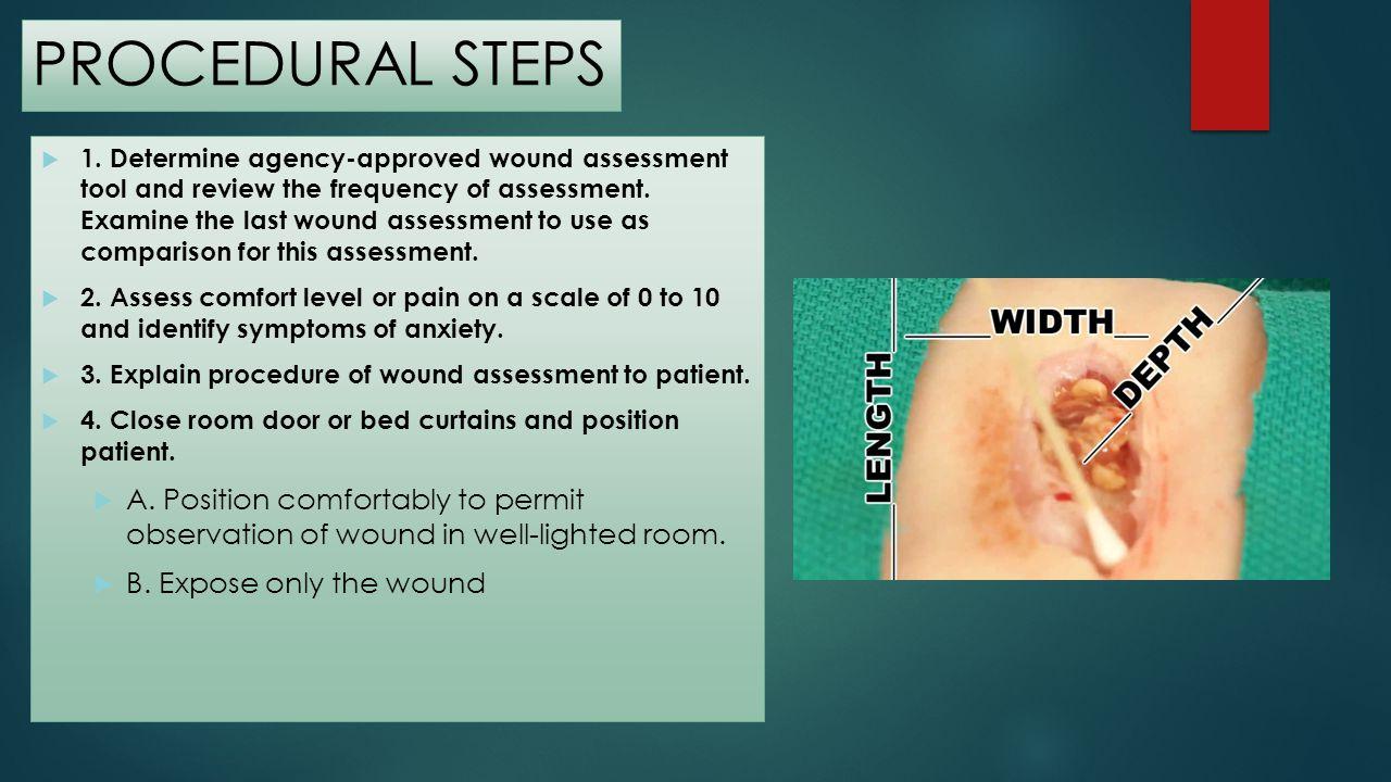 PROCEDURAL STEPS – CONTD 5.