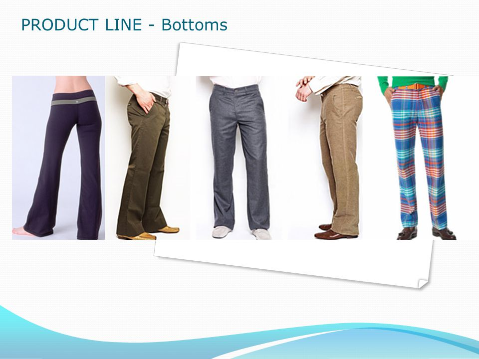PRODUCT LINE - Bottoms
