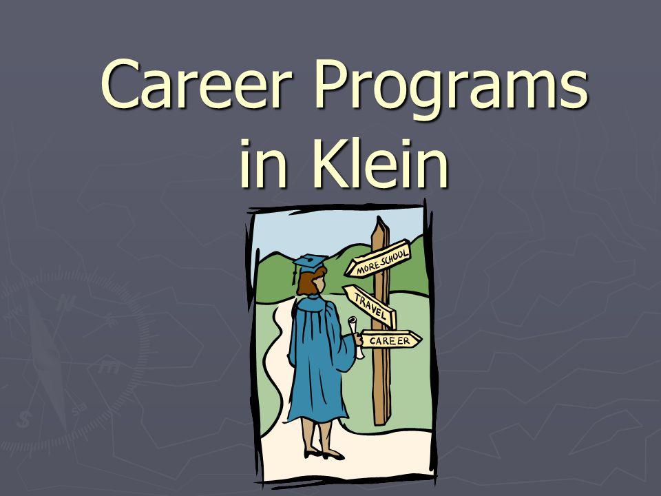 Career Programs in Klein