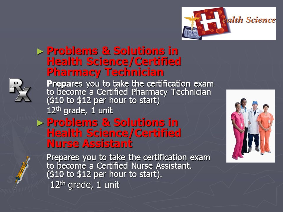 Problems & Solutions in Health Science/Certified Pharmacy Technician Problems & Solutions in Health Science/Certified Pharmacy Technician Prepares you