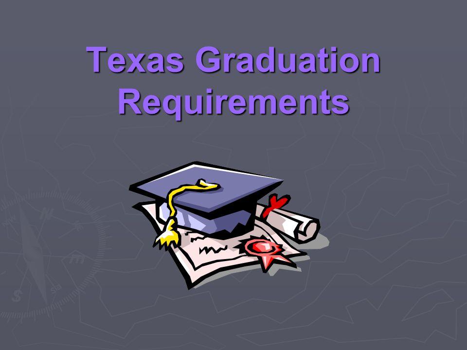 Texas Graduation Requirements