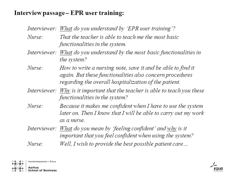 Interview passage – EPR user training: Interviewer:What do you understand by EPR user training.