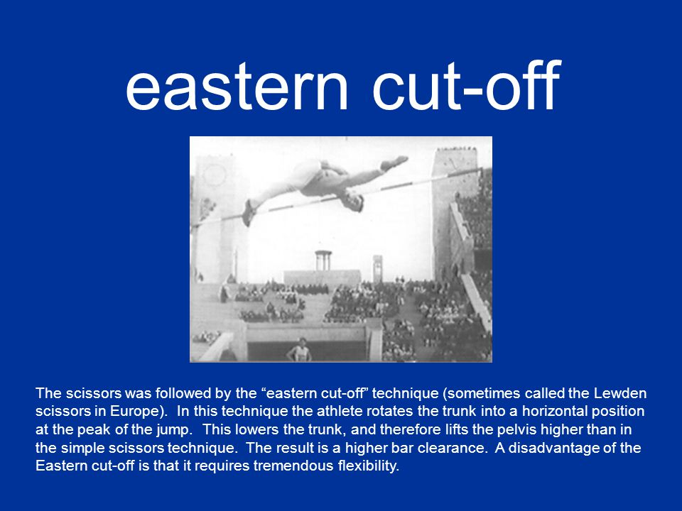 eastern cut-off The scissors was followed by the eastern cut-off technique (sometimes called the Lewden scissors in Europe).