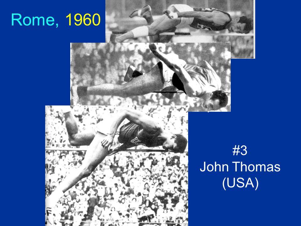 #1 Robert Chavlakadze (Soviet Union) #2 Valeri Brumel (Soviet Union) Rome, 1960 #3 John Thomas (USA)