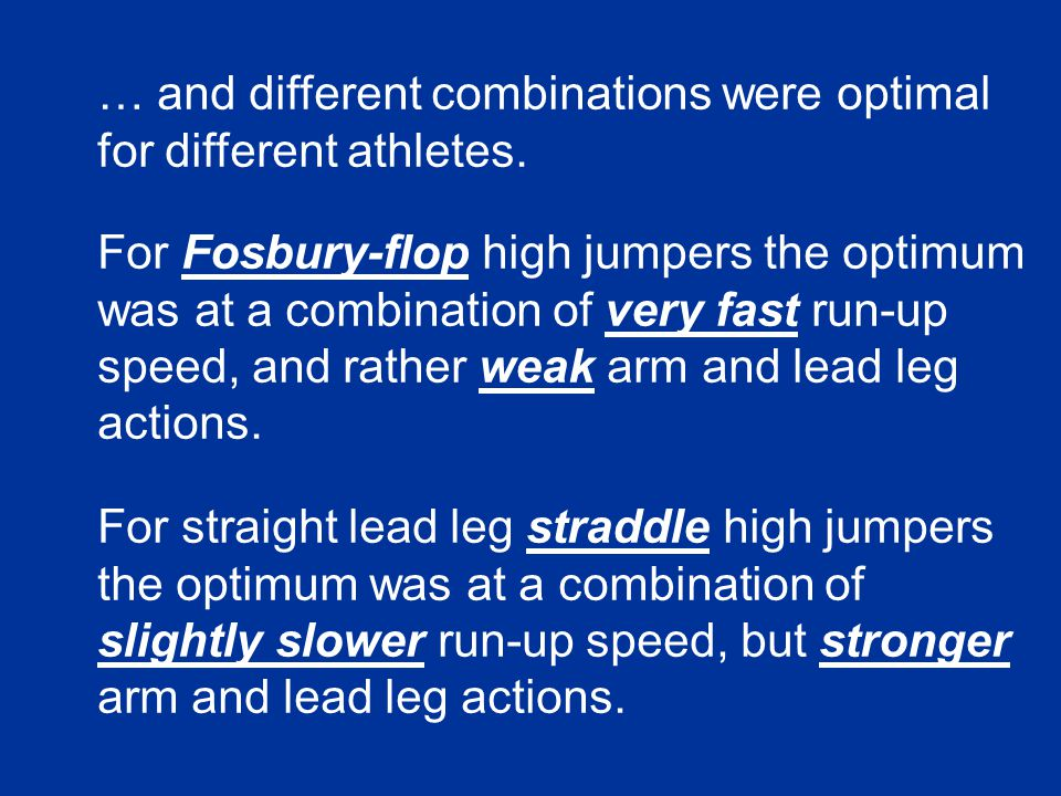 … and different combinations were optimal for different athletes.