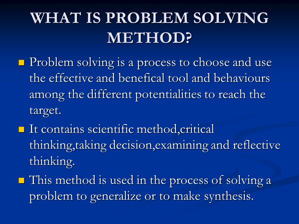 STEPS OF PROBLEM SOLVING PROCESS 1-Choosing the topic and emergence of problem.