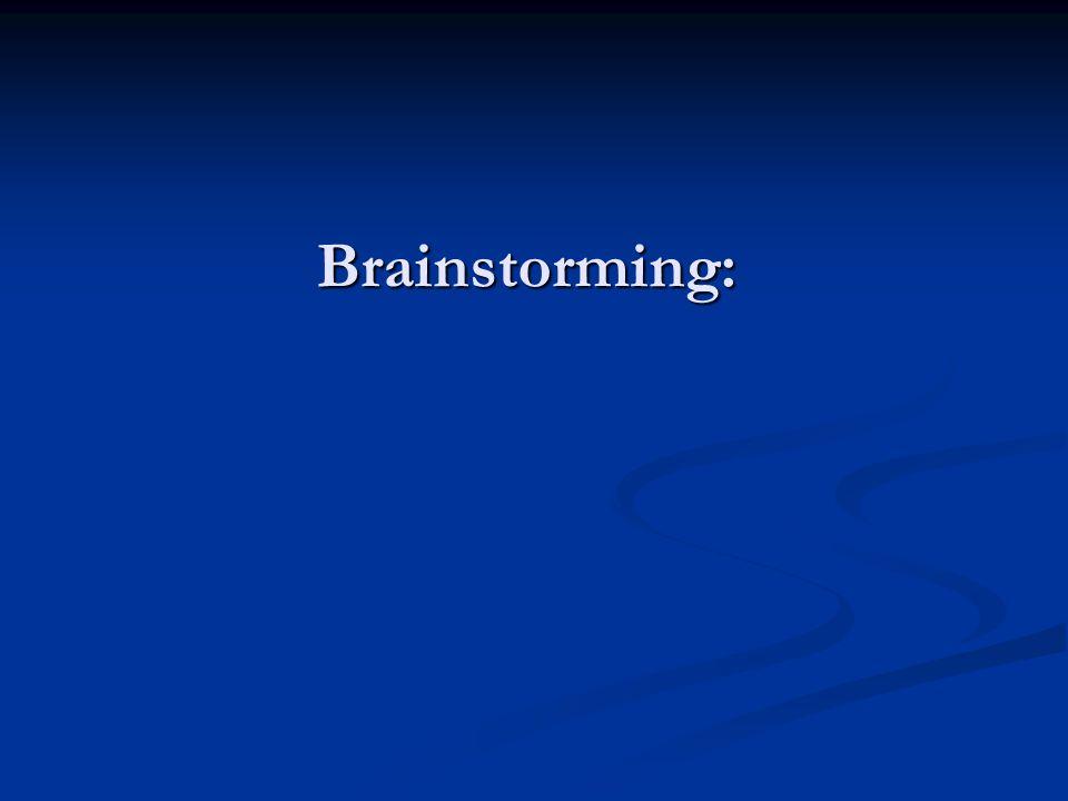Brainstorming: