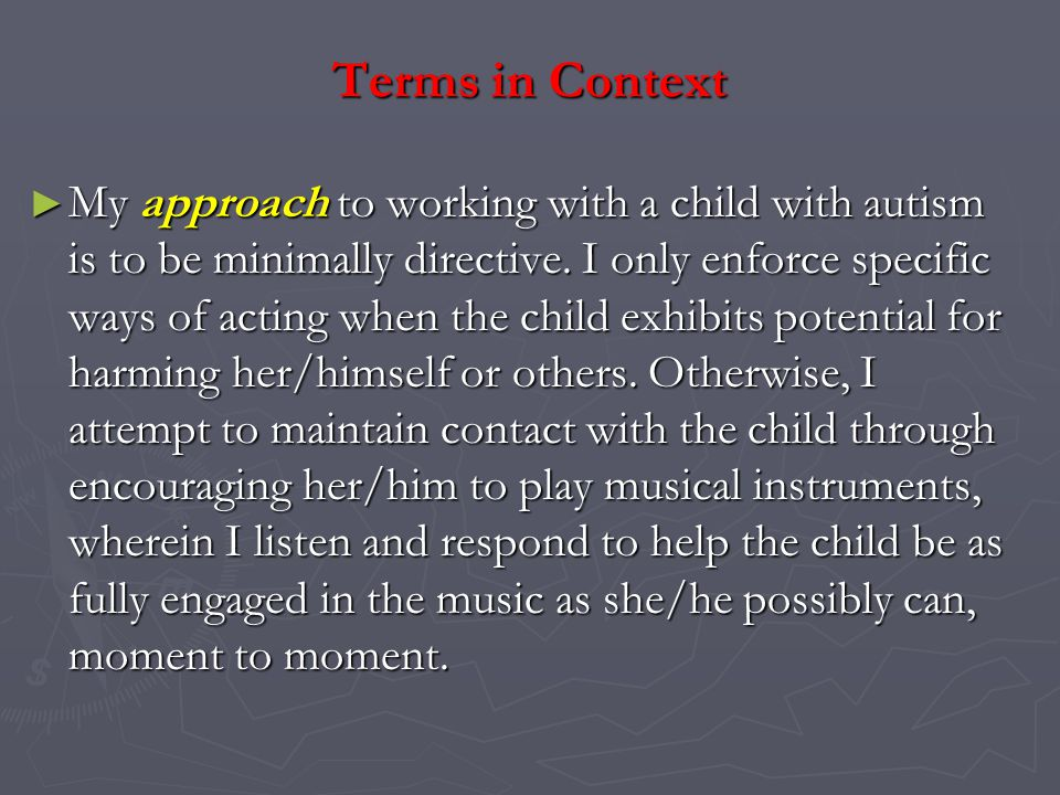 My strategy with such a child may be to first observe her/him within a continuum of structured to non-structured experiences.