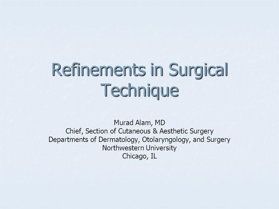 Subcuticular Sutures: Face Common in plastics repairs; less common in dermatology.