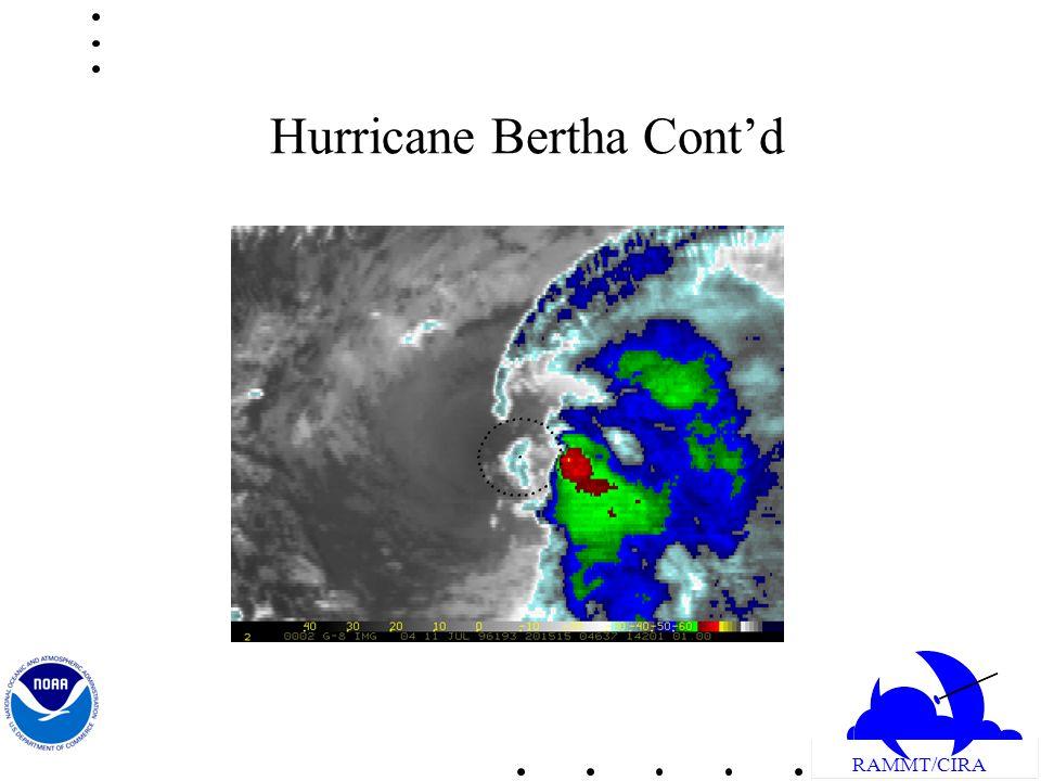 RAMMT/CIRA Hurricane Bertha Contd