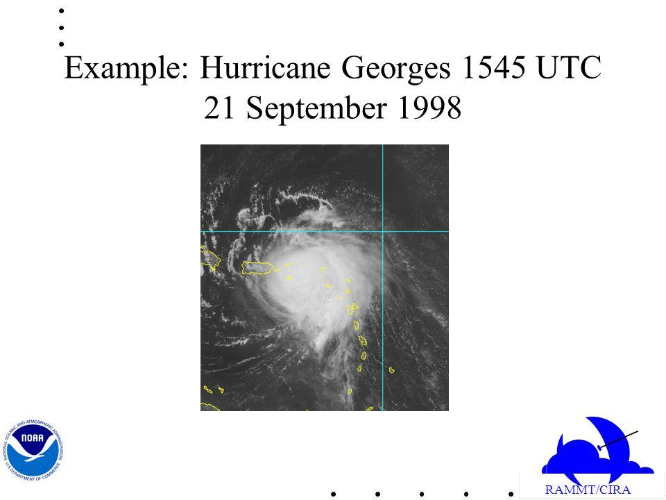 RAMMT/CIRA Example: Hurricane Georges 1545 UTC 21 September 1998