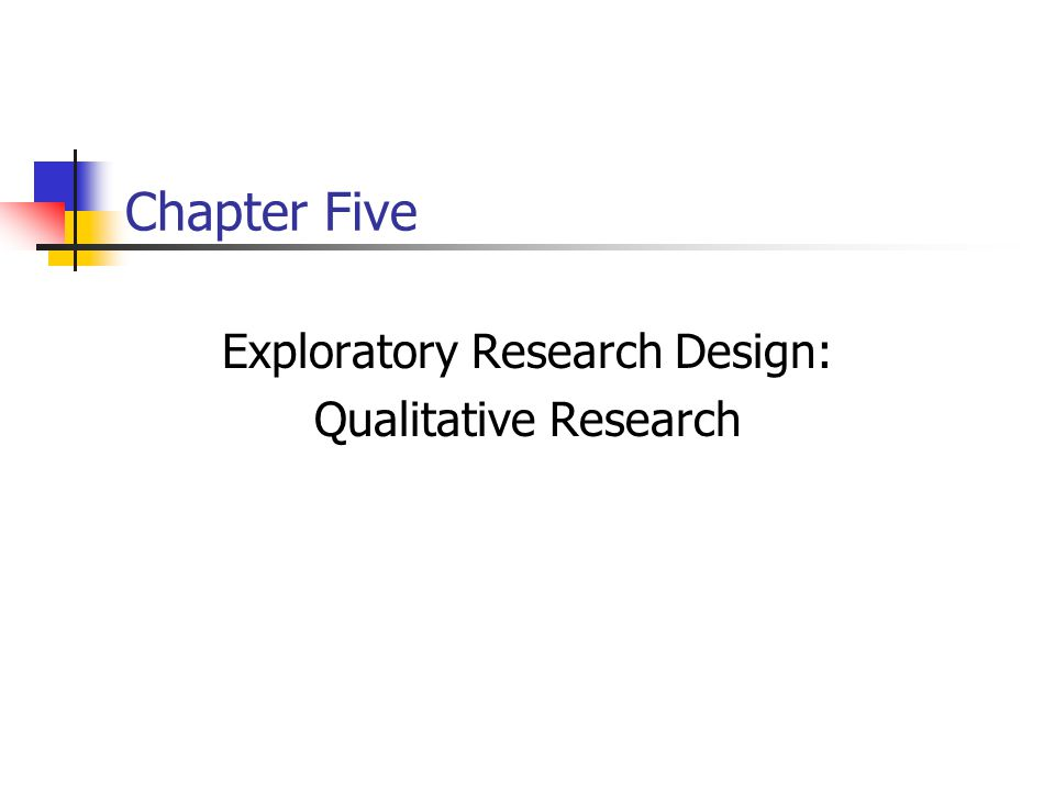 5-2 Chapter Outline 1)Overview 2)Primary Data: Qualitative versus Quantitative Research 3)Rationale for Using Qualitative Research Procedures 4)A Classification of Qualitative Research Procedures