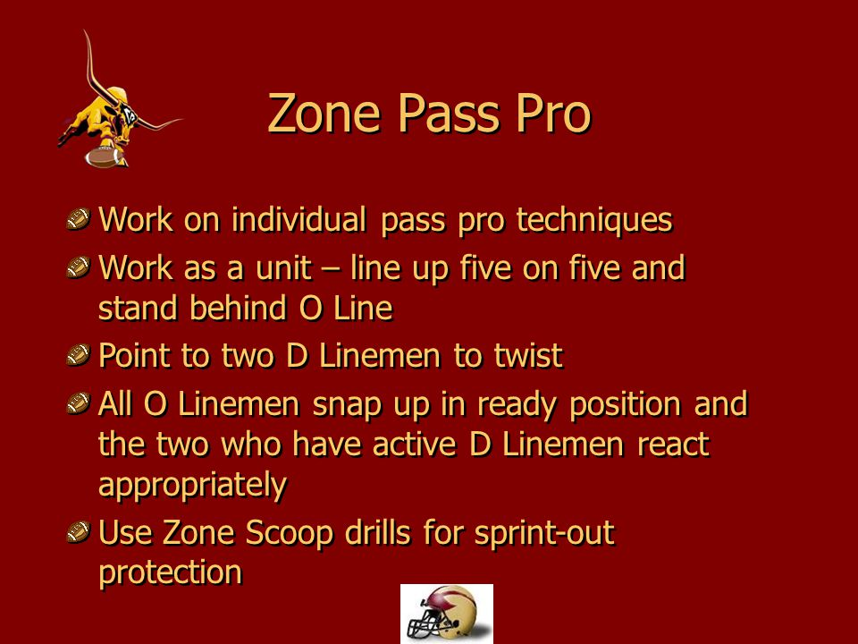 Work on individual pass pro techniques Work as a unit – line up five on five and stand behind O Line Point to two D Linemen to twist All O Linemen sna