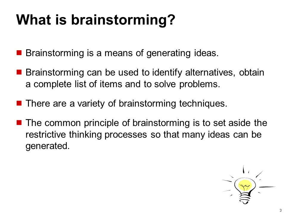 4 When to use brainstorming.