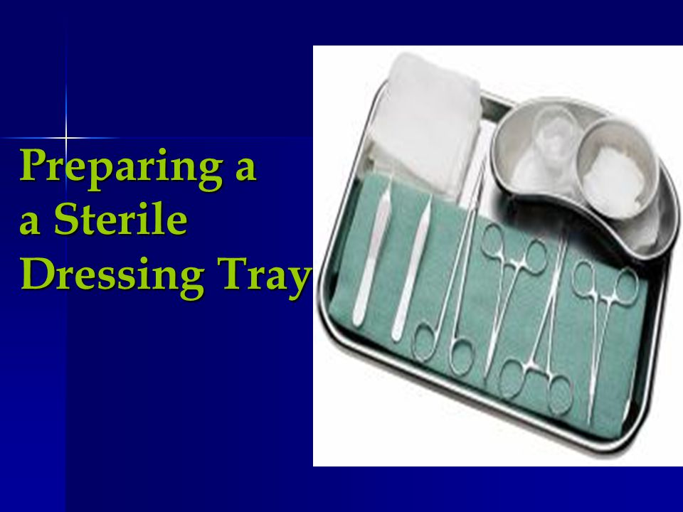 Preparing a a Sterile Dressing Tray