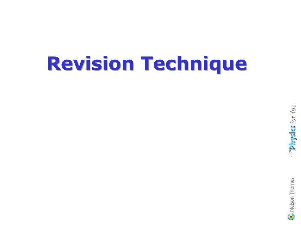 Revision Technique