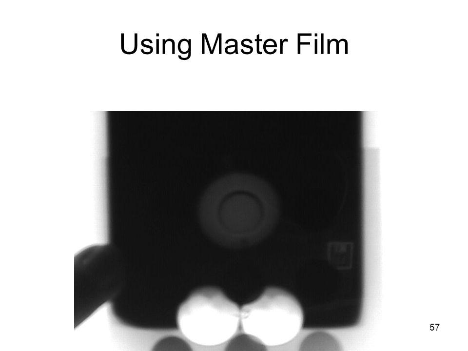 57 Using Master Film