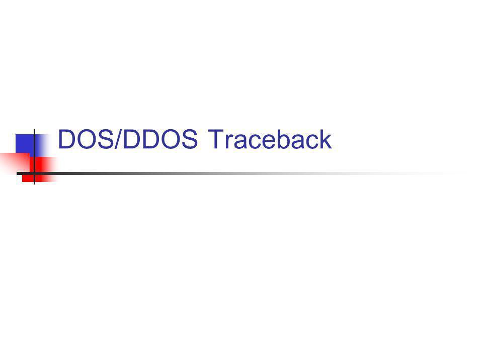 DOS/DDOS Traceback